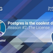 Postgres is the coolest database - Reason #2 The License