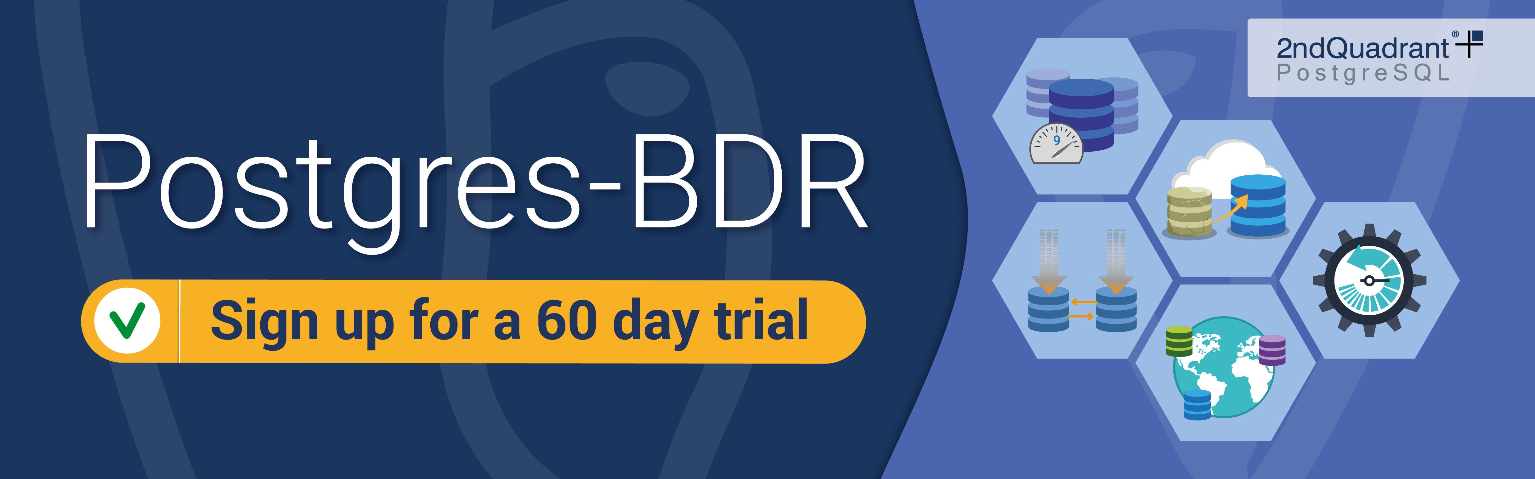 Postgres-BDR 60 Day Trial by 2ndQuadrant, PostgreSQL Postgres-BDR