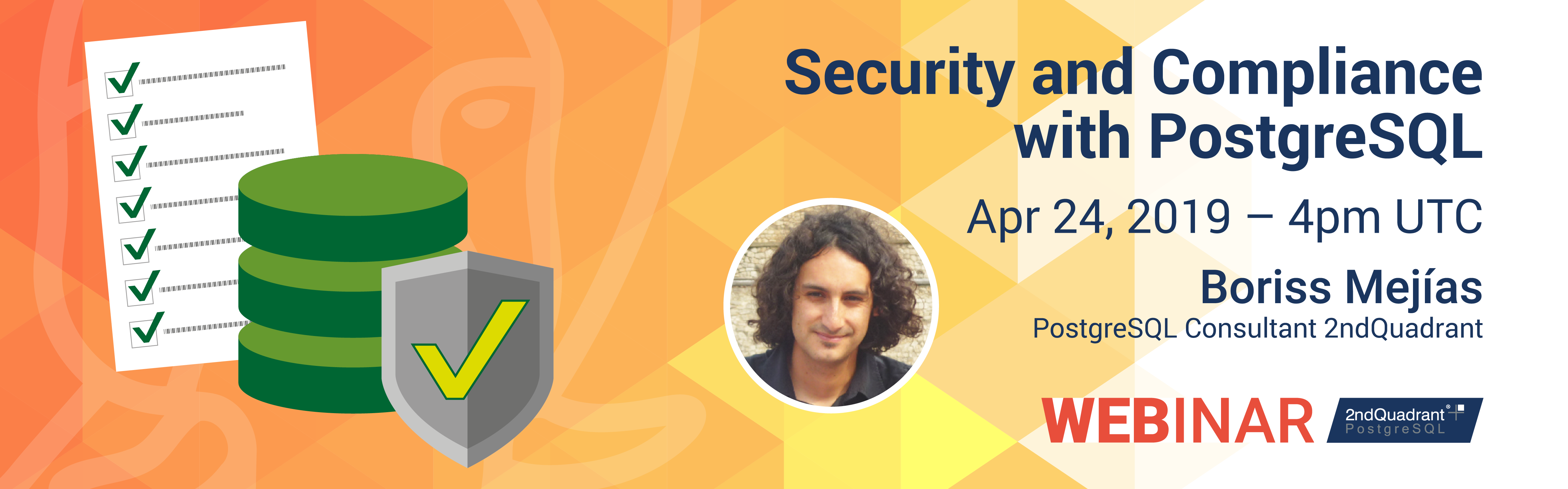 Security and Compliance with PostgreSQL Webinar