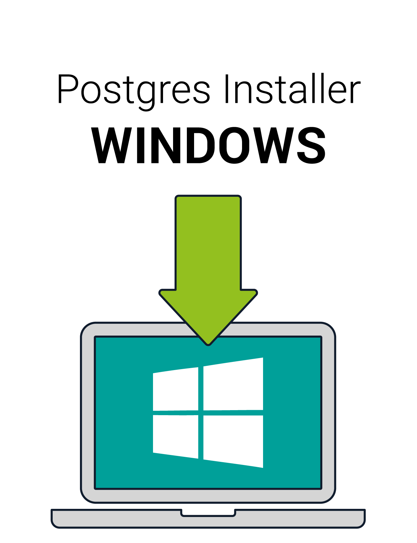 Postgres Installer is available to download for Windows with support for Windows 8 (32 bit and 64 bit) and Windows 10 (32 bit and 64 bit).