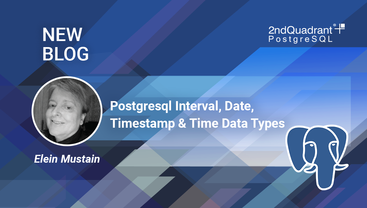 Postgresql Interval, Date, Timestamp and Time Data Types