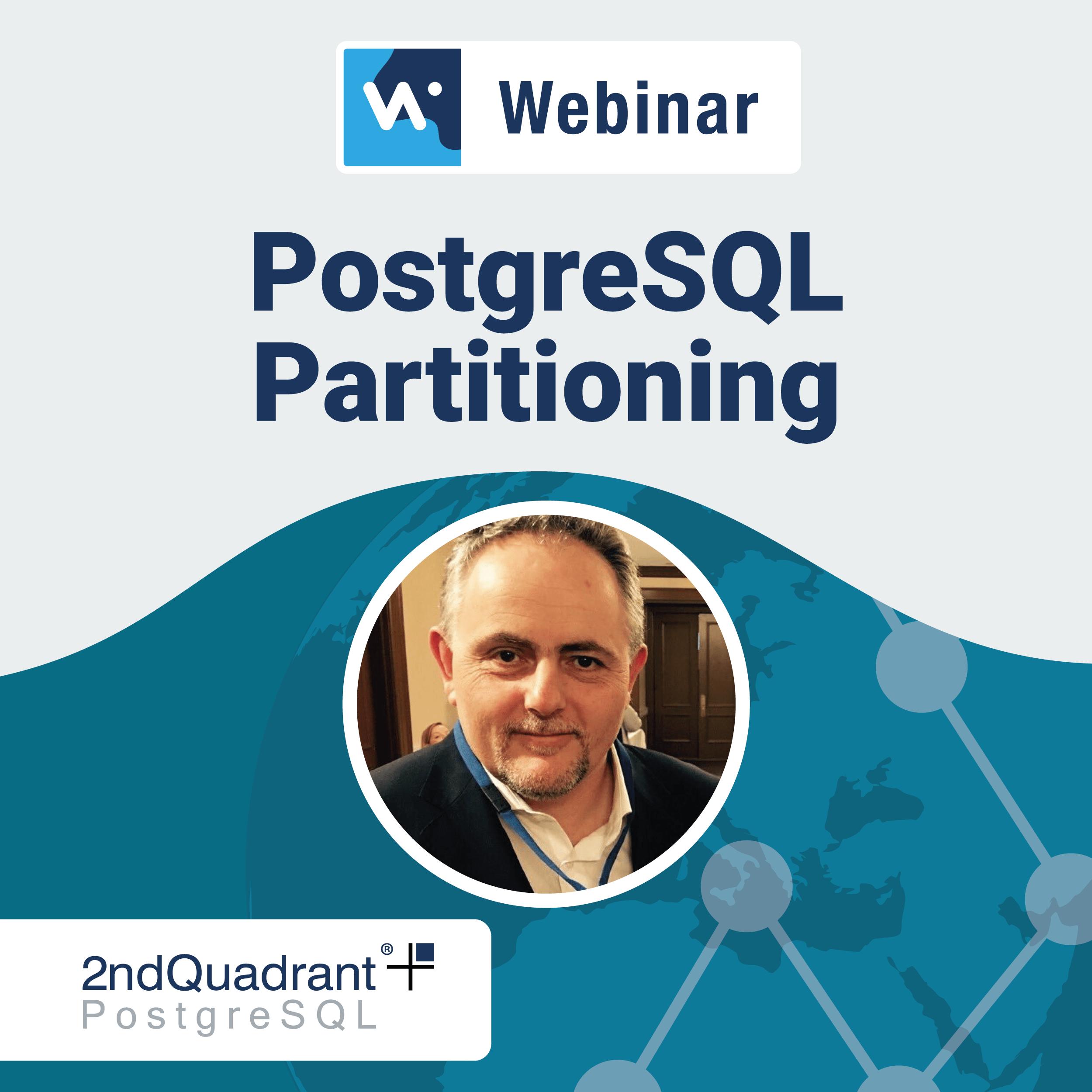 PostgreSQL Partitioning Webinar with Simon Riggs