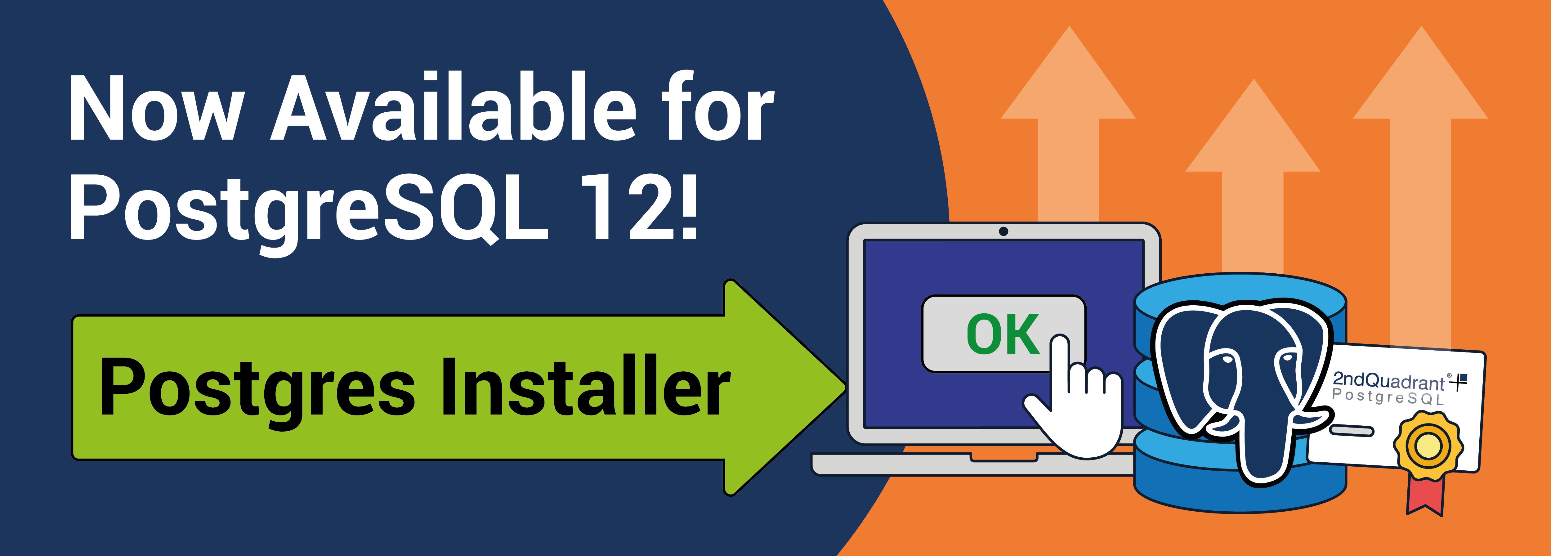 Now Available for PostgreSQL 12