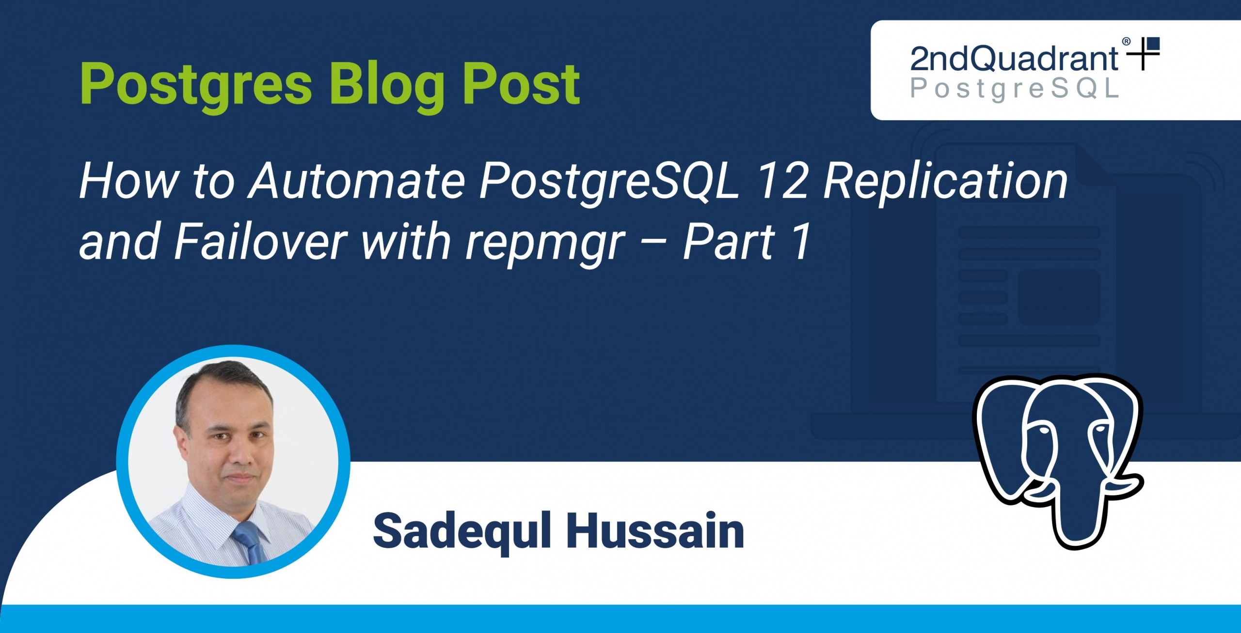 How to Automate PostgreSQL 12 Replication and Failover with repmgr – Part 1