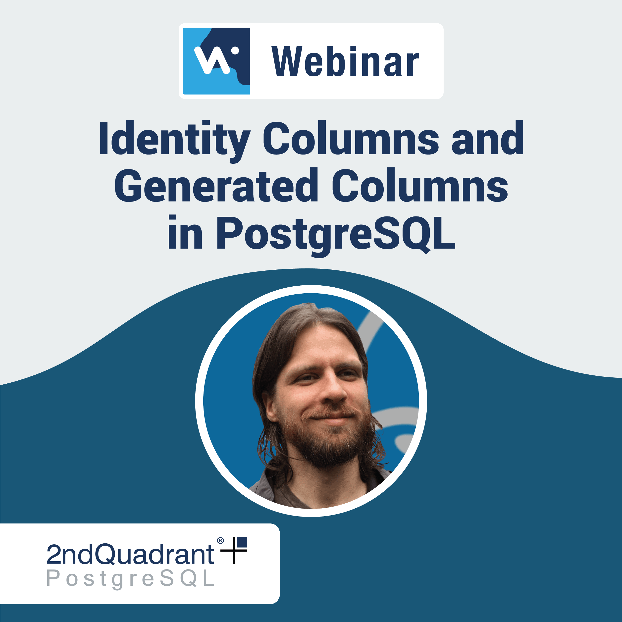 Identity Columns and Generated Columns in PostgreSQL_WebinarPage