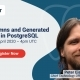 Identity Columns and Generated Columns in PostgreSQL
