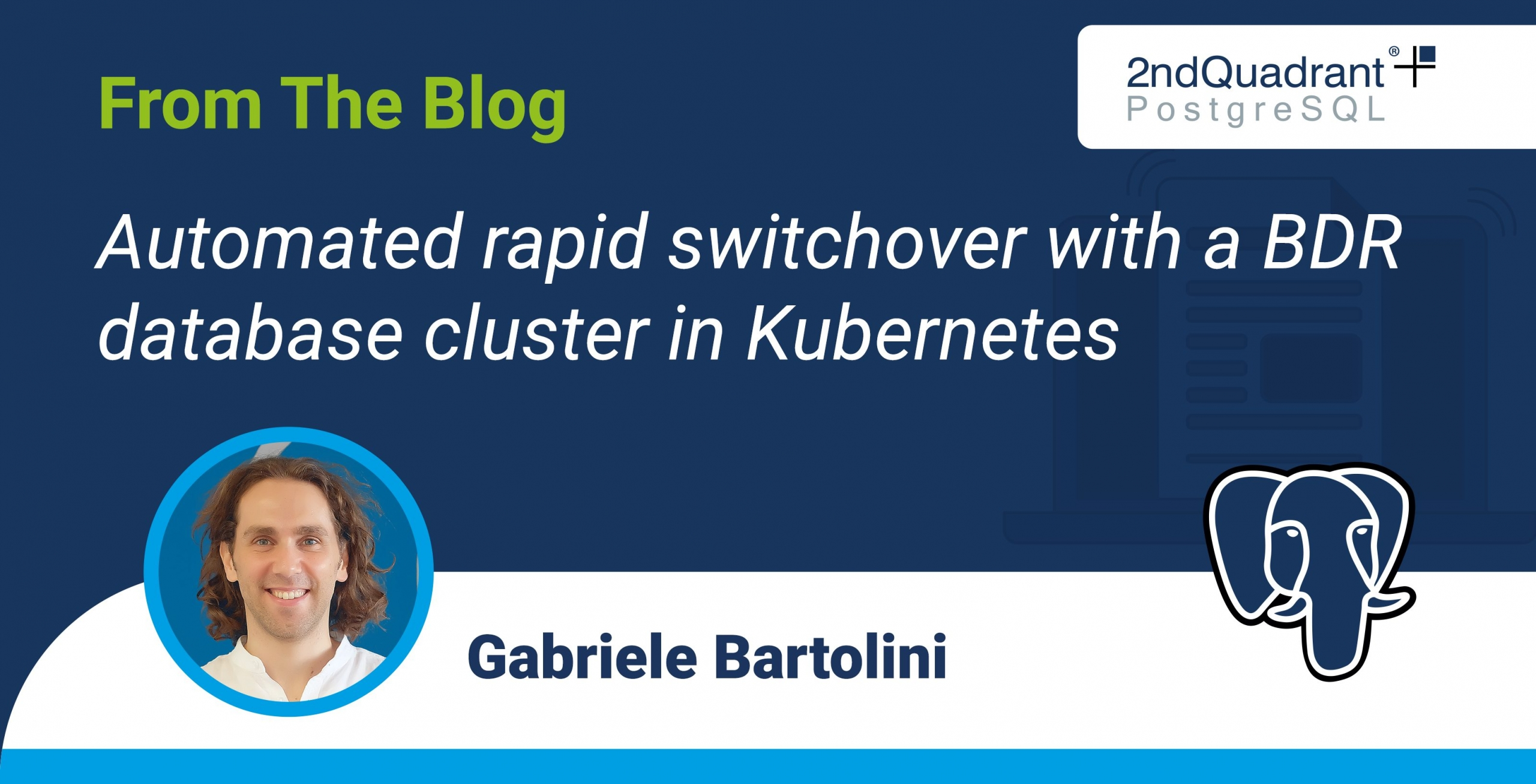 Automated rapid switchover with a BDR database cluster in Kubernetes