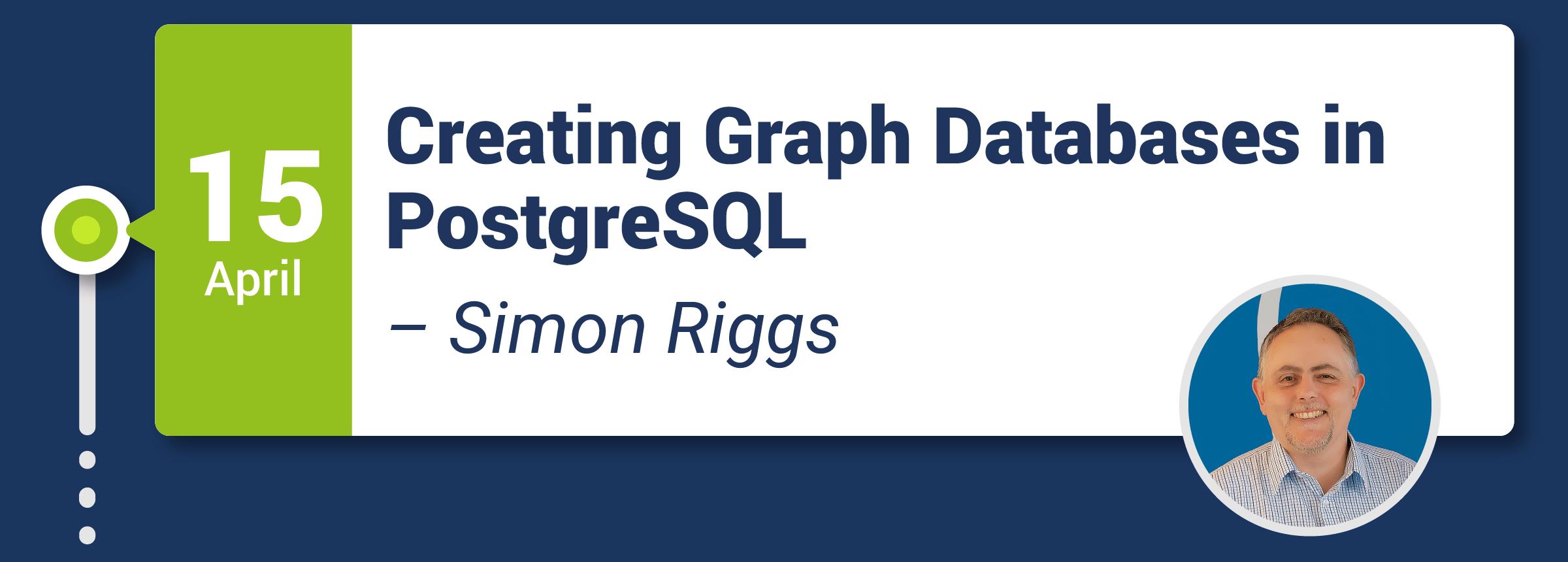 Webinar: Creating Graph Databases in PostgreSQL