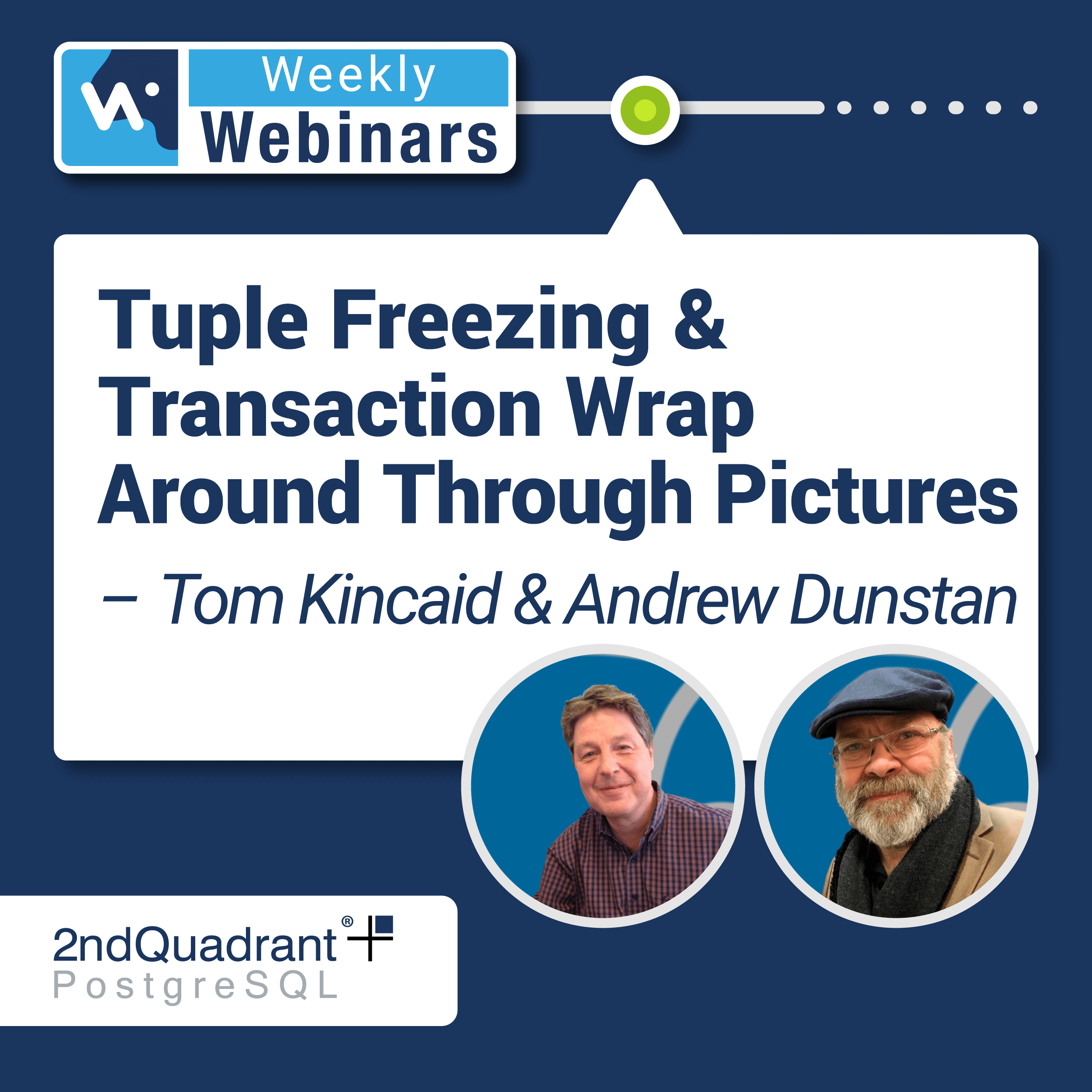 Tuple Freezing & Transaction Wraparound Through Pictures