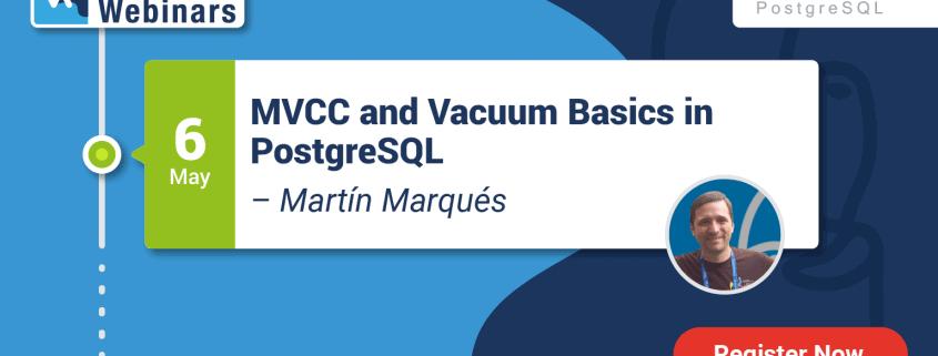 MVCC and Vacuum Basics in PostgreSQL