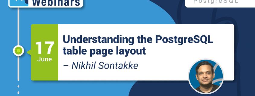 Webinar: Understanding the PostgreSQL table page layout [Follow Up]