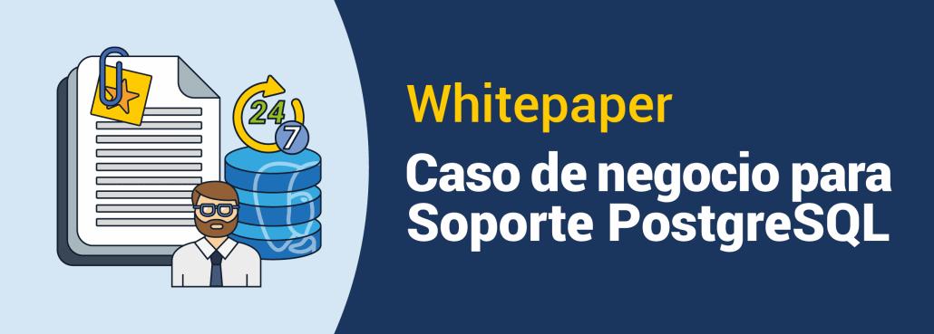 Caso de Negocio para Soporte PostgreSQL
