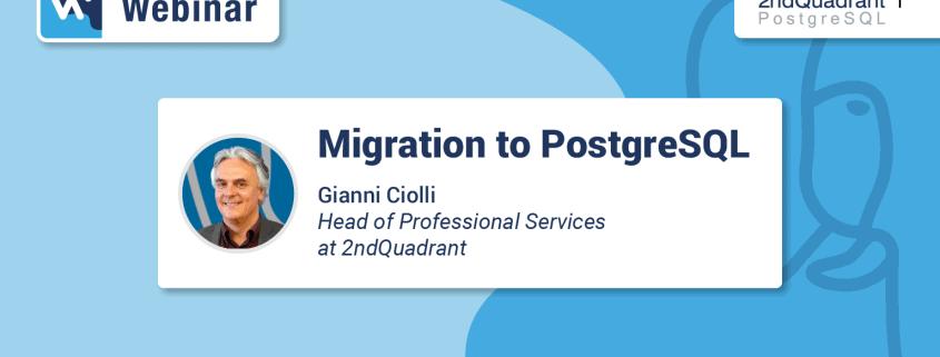 Migration to PostgreSQL Full Webinar