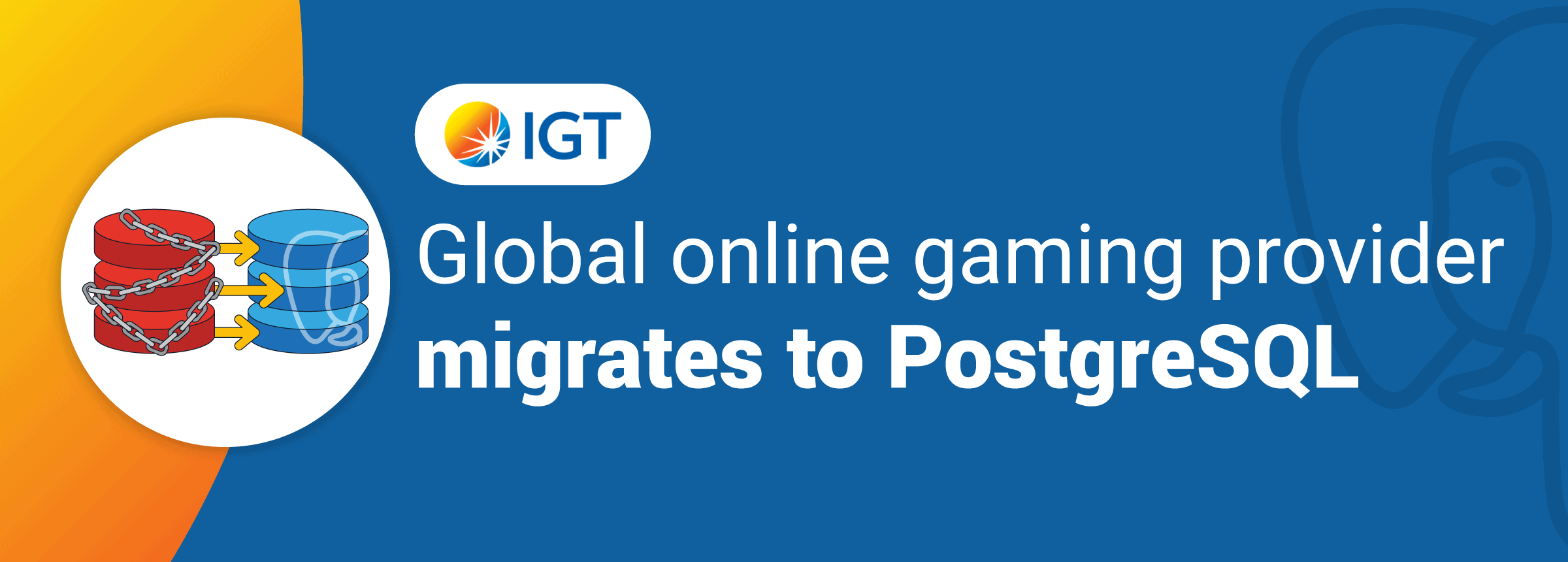 PostgreSQL Migration Case Study IGT