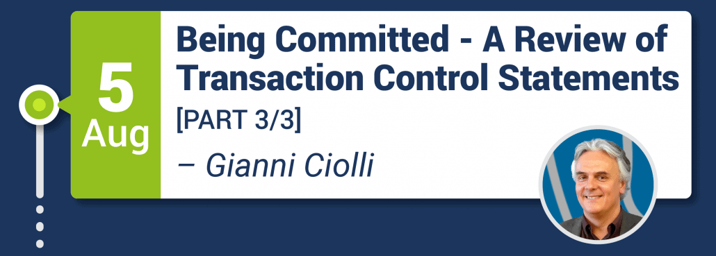 Being Committed - A Review of Transaction Control Statements 1/3