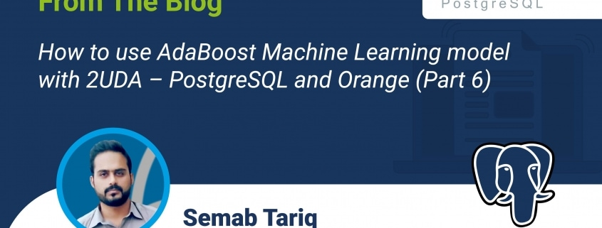 How to use AdaBoost Machine Learning model with 2UDA – PostgreSQL and Orange (Part 6)