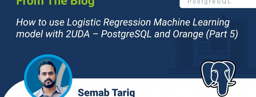 How to use Logistic Regression Machine Learning model with 2UDA – PostgreSQL and Orange (Part 5)
