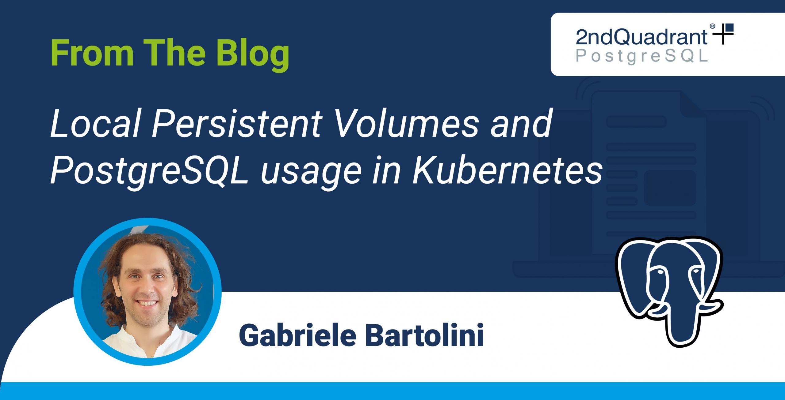 Local Persistent Volumes and PostgreSQL usage in Kubernetes