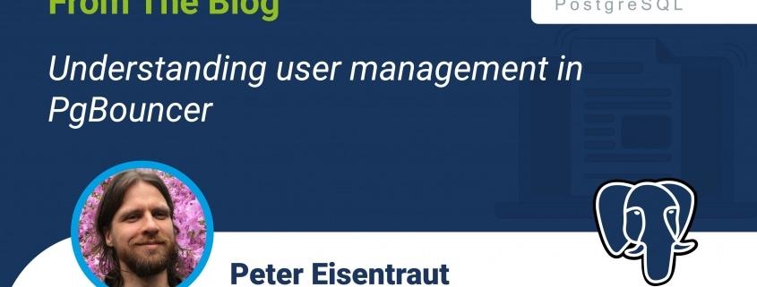 Understanding user management in PgBouncer