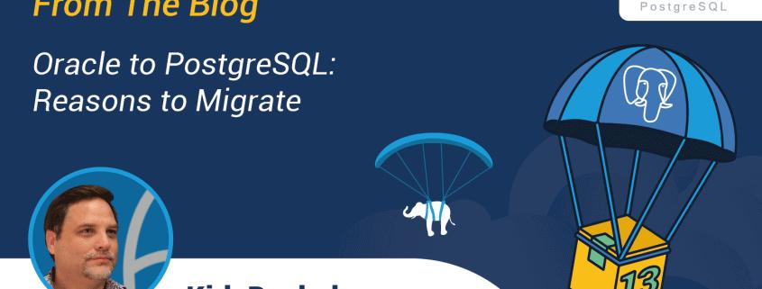 Oracle to PostgreSQL: Reasons to Migrate