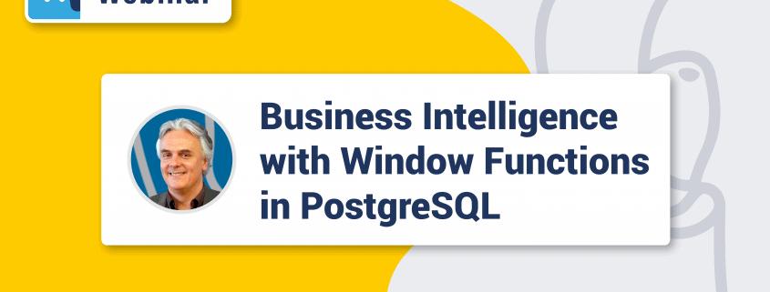 Webinar - Window Functions in PostgreSQL