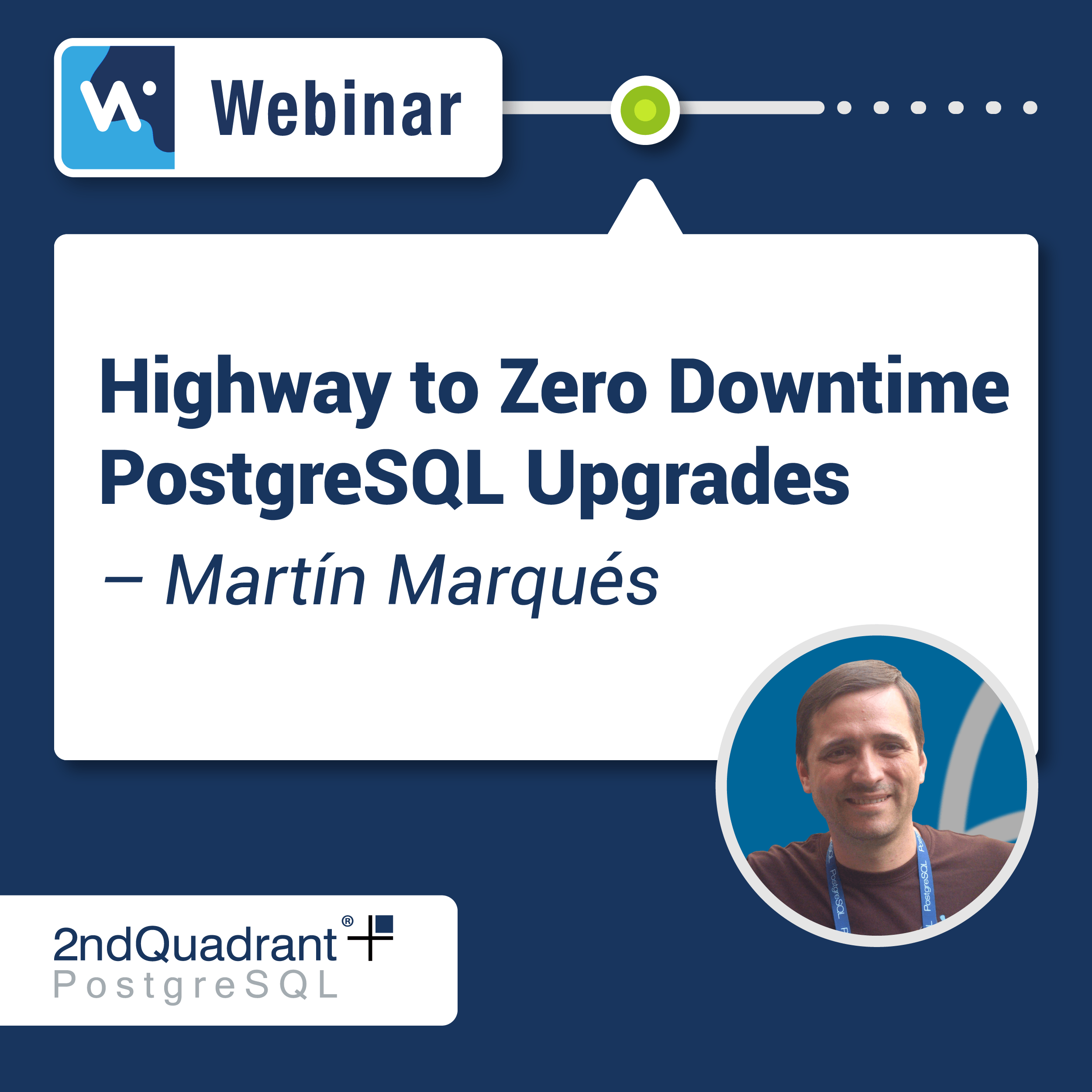 Highway to Zero Downtime PostgreSQL Upgrades