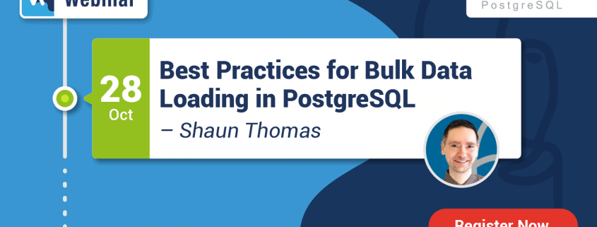 Webinar: Best Practices for Bulk Data Loading in PostgreSQL