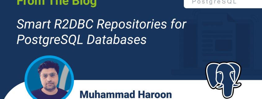 Repositorios R2DBC inteligentes para bases de datos PostgreSQL