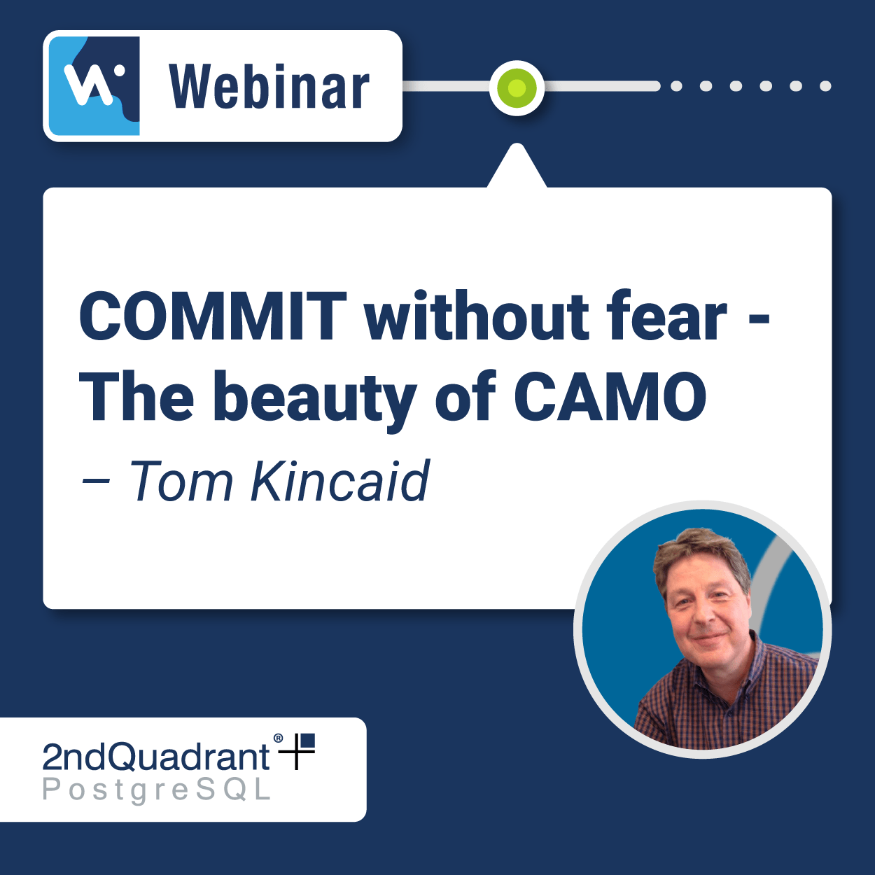 COMMIT Without Fear - The Beauty of CAMO